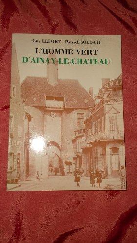 L'Homme vert d'Ainay-le-Château
