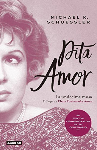 Pita Amor: La undécima musa por Michael K. Schuessler