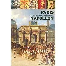 Paris et ses alentours au temps de Napoléon