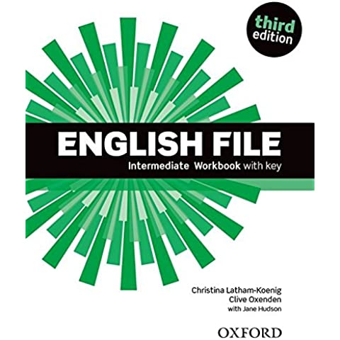 English File third edition: English File Intermediate : Workbook With Answer Key 3rd Edition