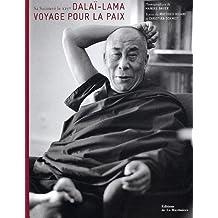 Dalaï-Lama : Voyage pour la paix