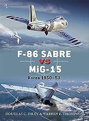 F-86 Sabre vs MiG-15: Korea 1950-53