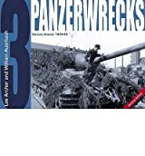 Panzerwrecks 3 German Armour 1944-45 by Auerbach, William ( Author ) ON Nov-01-2006, Paperback
