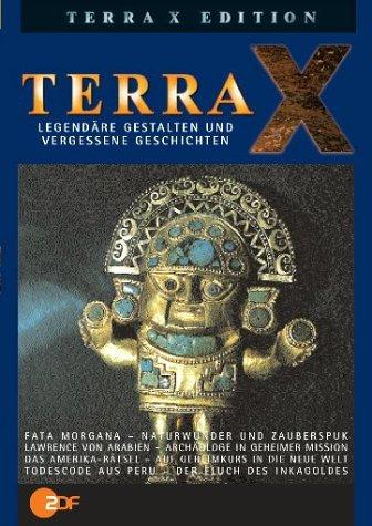 Terra X - Legendäre Gestalten/Vergessene Geschichten