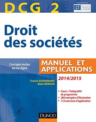 DCG 2 - Droit des sociétés 2014/2015 - 8e édition : Manuel et applications (Manuels DCG)