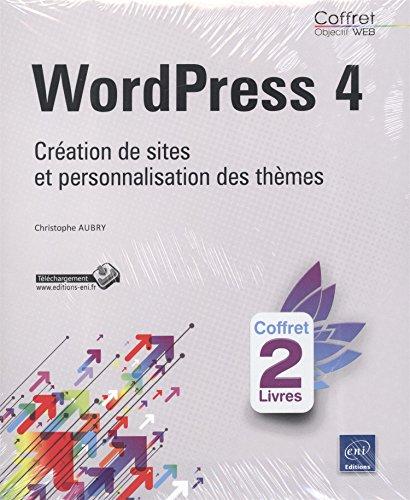 WordPress 4 - Coffret de 2 livres : Création de sites et personnalisation des thèmes