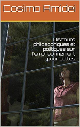 Discours philosophique et politique sur l'emprisonnement pour dettes