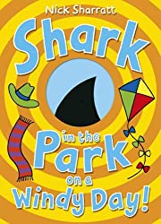 Shark in the Park on a Windy Day! by Nick Sharratt (2015-08-27)