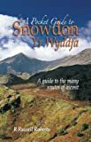 A Pocket Guide to Snowdon: A Guide to the Routes of Ascent