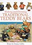 Making and Dressing Traditional Teddy...