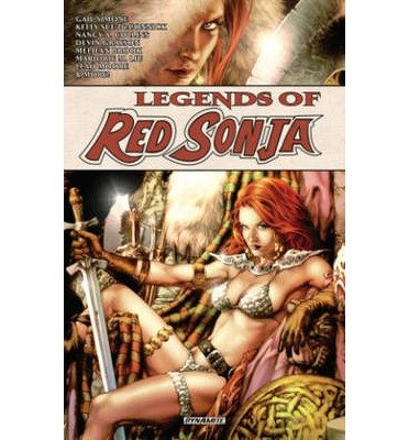 [(Legends of Red Sonja)] [ By (author) Gail Simone, By (author) Devin K. Grayson, By (artist) Jim Calafiore, By (author) Leah Moore, By (author) Nicola Scott, By (artist) Phil Noto, By (author) Tamora Pierce, By (artist) Valentine De Landro, By (artist) Mel Rubi, By (artist) Carla Speed McNeil ] [August, 2014]