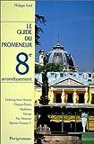Guide du promeneur, 8e arrondissement