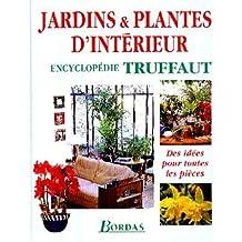 Jardins et Plantes d'intérieur