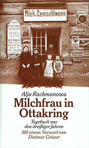 Milchfrau in Ottakring: Tagebuch einer russischen Frau - Mit einem Vorwort von Dietmar Grieser