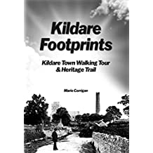Kildare Footprints: Kildare Town Walking Tour & Heritage Trail