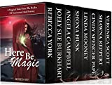 Here Be Magic Box Set: 8 Magical Tales From The Realm Of Paranormal And Fantasy (English Edition)