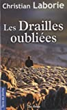 Drailles Oubliees (les)