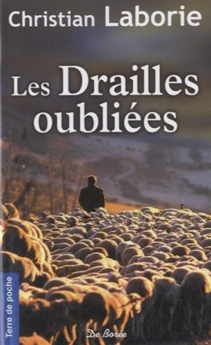 Drailles Oubliees (les) par Christian Laborie