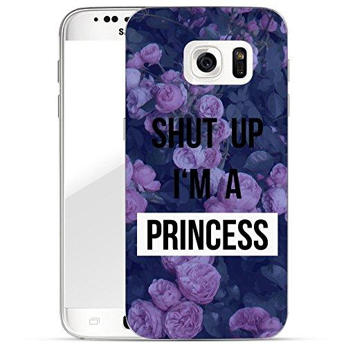 Finoo | Samsung Galaxy S6 Handy-Tasche Schutzhülle | Ultra leichte Transparente Handyhülle in Harter Ausführung | Kratzfeste stylische Hard Schale mit Motiv Cover Case | Shut up i am a Princess