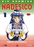 Nadesico, tome 1