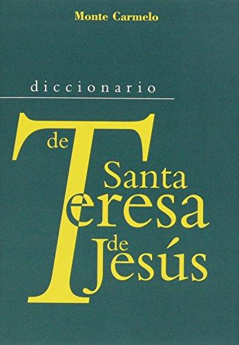 Diccionario de Santa Teresa de Jesús (Diccionarios MC)