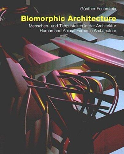 Biomorphic Architecture - Menschengestalten und Tiergestalten in der Architektur / Human and Animal Forms in Architecture - Deutsch/Englisch