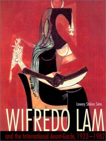 wifredo-lam-and-the-international-avant-garde-1923-1982-joe-r-and-teresa-lozano-long-series-in-latin