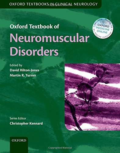 Oxford Textbook of Neuromuscular Disorders (Oxford Textbooks in Clinical Neurology) (2014-05-01)