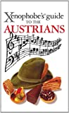 Xenophobe's Guide to the Austrians by Louis James front cover