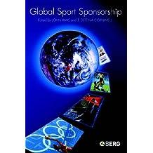 Global Sport Sponsorship (Sport Commerce and Culture)