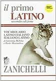 Il primo latino. Vocabolario latino-italiano, italiano-latino. Con CD-ROM