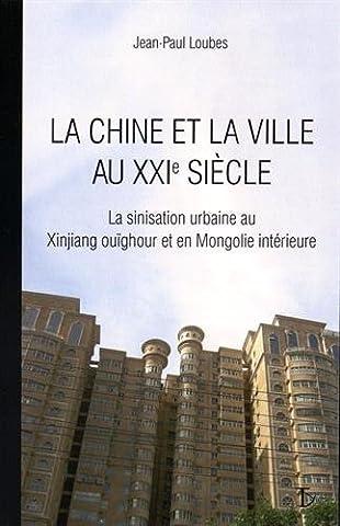 La Chine et la ville au XXIe siècle : La