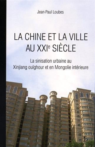 Chine et la Ville au XXIe siècle (La)