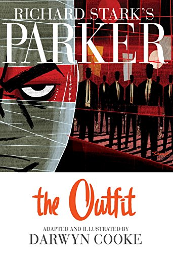Richard Stark's Parker The Outfit Cover Image