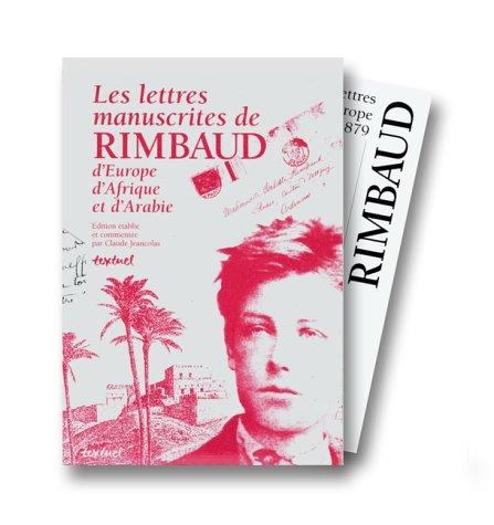 Les Lettres manuscrites de Rimbaud, d'Europe, d'Afrique et d'Arabie, coffret (4 volumes) par Arthur Rimbaud