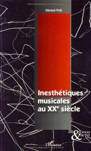 Inesthétiques musicales au XXe siècle
