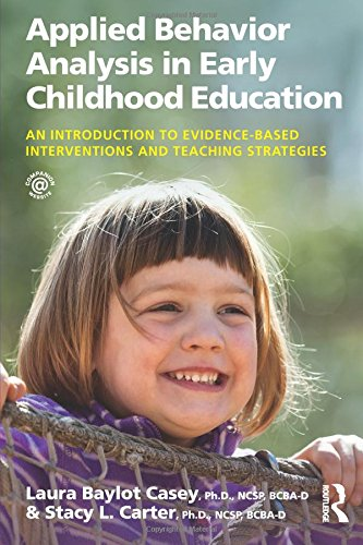 applied-behavior-analysis-in-early-childhood-education-an-introduction-to-evidence-based-interventio