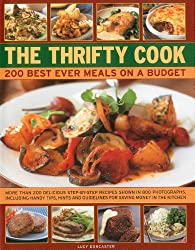 The Thrifty Cook: 200 Best Ever Meals on a Budget