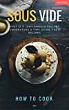How To Cook Sous Vide: Sous Vide Cookbook (English Edition)