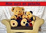 Mon ours en peluche - Un merveilleux cadeau pour petits et grands qui aiment les ours. Calendrier mural A4 horizontal 2017