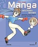 Manga zeichnen lernen. Japanische Comic- Figuren für junge Einsteiger - Katy Coope