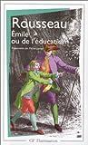Emile ou de l'éducation - Flammarion - 04/01/1999