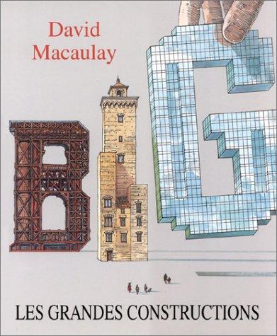 Les grandes constructions par David Macaulay