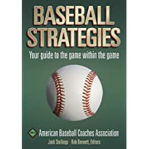 Baseball Strategies: American Baseball Coaches Association