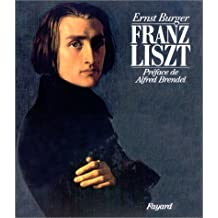 Franz Liszt. Chronique biographique en images et en documents