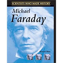 Michael Faraday (Scientists Who Made History)