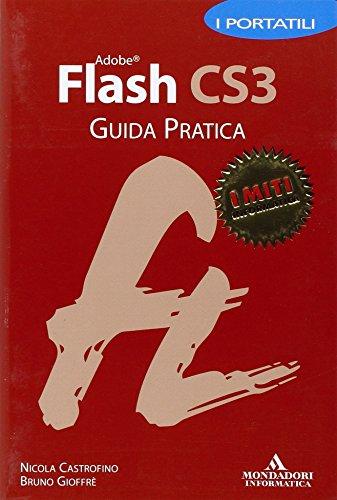 Preisvergleich Produktbild Adobe Flash CS3. Guida pratica. I portatili