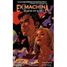 Ex Machina vol. 4 : march to war