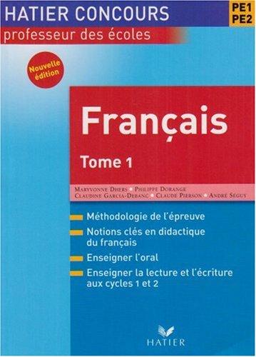 Français PE1-PE2 : Tome 1