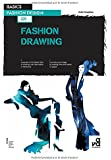 Basics Fashion Design: Fashion Drawing